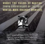 Under the Fields of Heaton CD Cover