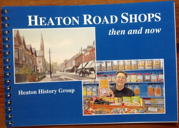 Heaton Road Shops Then and Now cover
